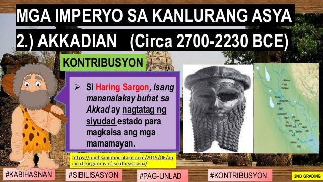 #SIBILISASYON #PAG-UNLAD #KONTRIBUSYON#KABIHASNAN 2ND GRADING ➢ Si Haring Sargon, isang mananalakay buhat sa Akkad ay nagt...