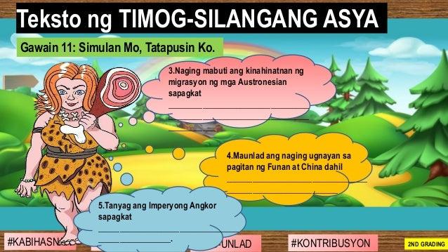 #SIBILISASYON #PAG-UNLAD #KONTRIBUSYON#KABIHASNAN 2ND GRADING Teksto ng TIMOG-SILANGANG ASYA Gawain 11: Simulan Mo, Tatapu...