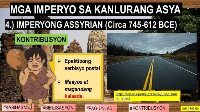 #SIBILISASYON #PAG-UNLAD #KONTRIBUSYON#KABIHASNAN 2ND GRADING ➢ Epektibong serbisyo postal ➢ Maayos at magandang kalsada. ...