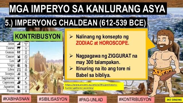 #SIBILISASYON #PAG-UNLAD #KONTRIBUSYON#KABIHASNAN 2ND GRADING ➢ Nalinang ng konsepto ng ZODIAC at HOROSCOPE. ➢ Nagpagawa n...