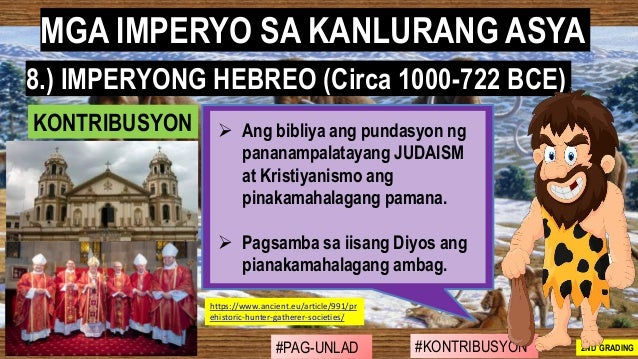 #PAG-UNLAD #KONTRIBUSYON#KABIHASNAN 2ND GRADING ➢ Ang bibliya ang pundasyon ng pananampalatayang JUDAISM at Kristiyanismo ...