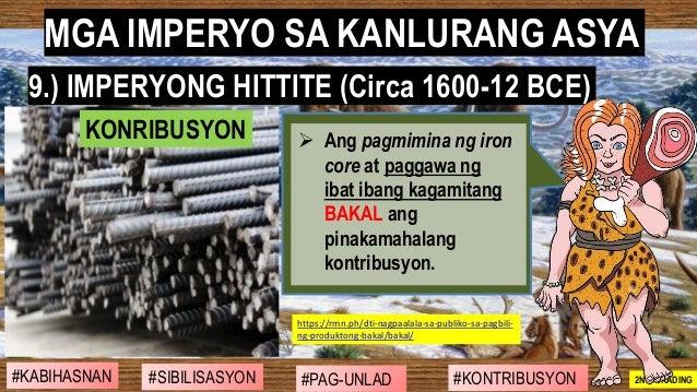 #SIBILISASYON #PAG-UNLAD #KONTRIBUSYON#KABIHASNAN 2ND GRADING ➢ Ang pagmimina ng iron core at paggawa ng ibat ibang kagami...