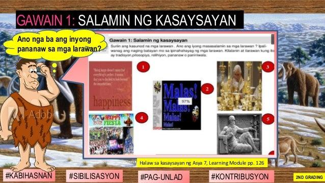 #SIBILISASYON #PAG-UNLAD #KONTRIBUSYON#KABIHASNAN 2ND GRADING GAWAIN 1: SALAMIN NG KASAYSAYAN Halaw sa kasaysayan ng Asya ...