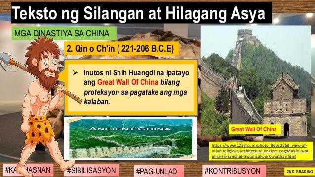 #SIBILISASYON #PAG-UNLAD #KONTRIBUSYON#KABIHASNAN 2ND GRADING ➢ Inutos ni Shih Huangdi na ipatayo ang Great Wall Of China ...