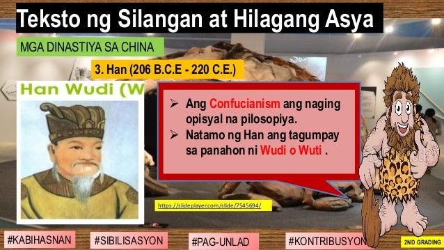 #SIBILISASYON #PAG-UNLAD #KONTRIBUSYON#KABIHASNAN 2ND GRADING ➢ Ang Confucianism ang naging opisyal na pilosopiya. ➢ Natam...