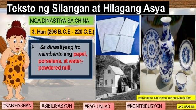 #SIBILISASYON #PAG-UNLAD #KONTRIBUSYON#KABIHASNAN 2ND GRADING ➢ Sa dinastiyang ito naimbento ang papel, porselana, at wate...