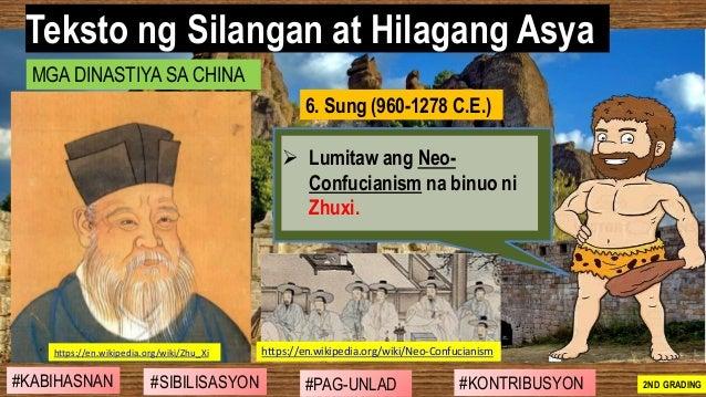 #SIBILISASYON #PAG-UNLAD #KONTRIBUSYON#KABIHASNAN 2ND GRADING ➢ Lumitaw ang Neo- Confucianism na binuo ni Zhuxi. Teksto ng...