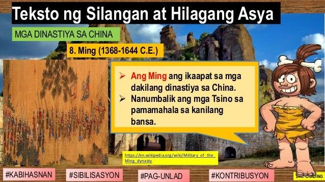 #SIBILISASYON #PAG-UNLAD #KONTRIBUSYON#KABIHASNAN 2ND GRADING ➢ Ang Ming ang ikaapat sa mga dakilang dinastiya sa China. ➢...