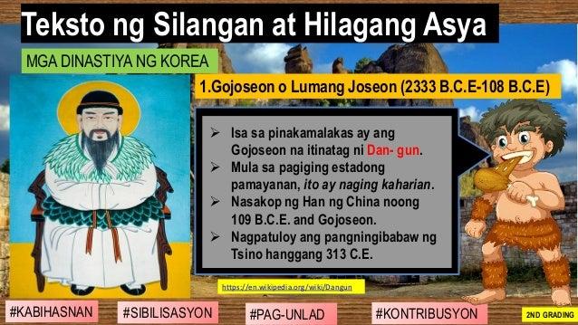 #SIBILISASYON #PAG-UNLAD #KONTRIBUSYON#KABIHASNAN 2ND GRADING ➢ Isa sa pinakamalakas ay ang Gojoseon na itinatag ni Dan- g...