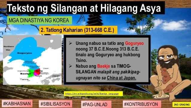 #SIBILISASYON #PAG-UNLAD #KONTRIBUSYON#KABIHASNAN 2ND GRADING ➢ Unang nabuo sa tatlo ang Goguryeo noong 37 B.C.E.Noong 313...