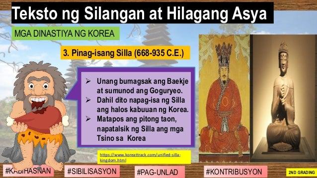 #SIBILISASYON #PAG-UNLAD #KONTRIBUSYON#KABIHASNAN 2ND GRADING ➢ Unang bumagsak ang Baekje at sumunod ang Goguryeo. ➢ Dahil...