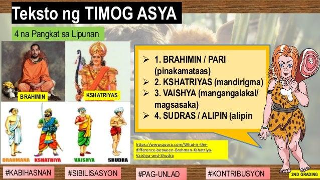 #SIBILISASYON #PAG-UNLAD #KONTRIBUSYON#KABIHASNAN 2ND GRADING ➢ 1. BRAHIMIN / PARI (pinakamataas) ➢ 2. KSHATRIYAS (mandiri...