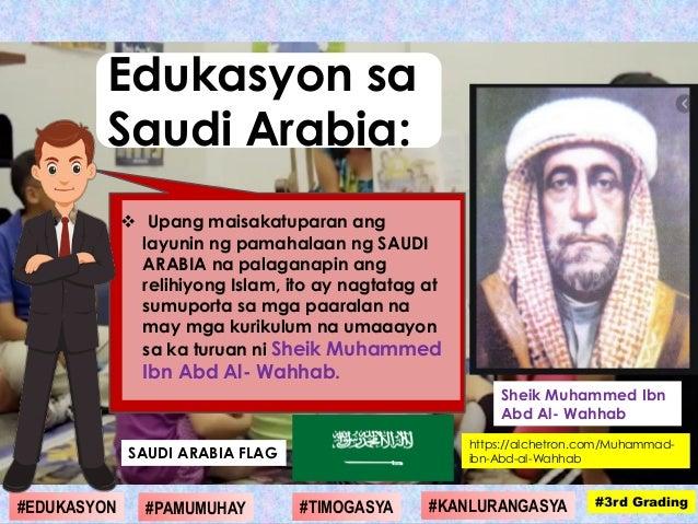 https://alchetron.com/Muhammad- ibn-Abd-al-Wahhab  Upang maisakatuparan ang layunin ng pamahalaan ng SAUDI ARABIA na pala...