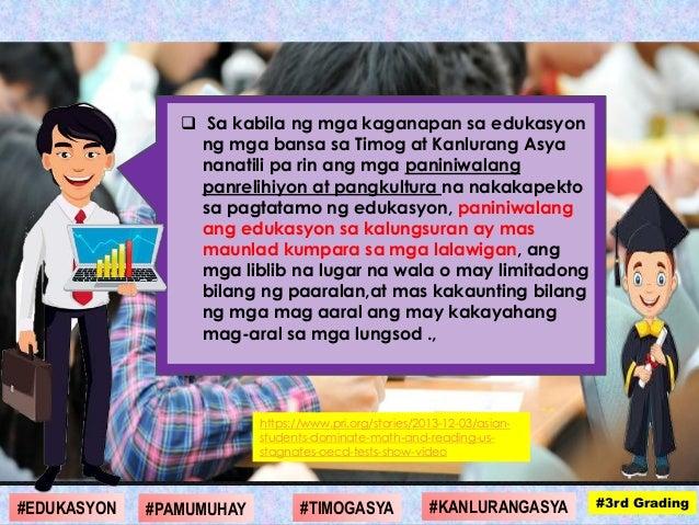  Sa kabila ng mga kaganapan sa edukasyon ng mga bansa sa Timog at Kanlurang Asya nanatili pa rin ang mga paniniwalang pan...