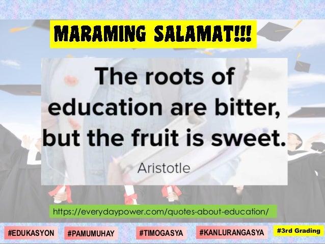 https://everydaypower.com/quotes-about-education/ #1st Grading#4th Grading#1st Grading#3rd Grading#DIGMAAN#EDUKASYON #KANL...