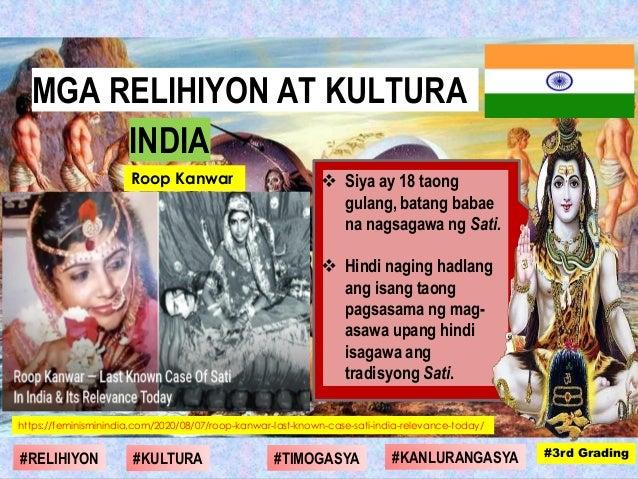 Siya ay 18 taong gulang, batang babae na nagsagawa ng Sati.  Hindi naging hadlang ang isang taong pagsasama ng mag- asa...
