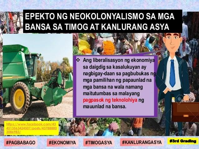 https://www.facebook.com/43 4513563424507/posts/43788880 3086983/  Ang liberalisasyon ng ekonomiya sa daigdig sa kasaluku...