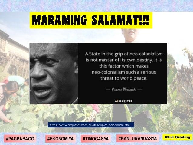https://www.azquotes.com/quotes/topics/colonialism.html #1st Grading#4th Grading#1st Grading#3rd Grading#DIGMAAN #SANHI #E...