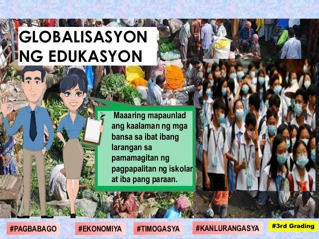  Maaaring mapaunlad ang kaalaman ng mga bansa sa ibat ibang larangan sa pamamagitan ng pagpapalitan ng iskolar at iba pan...