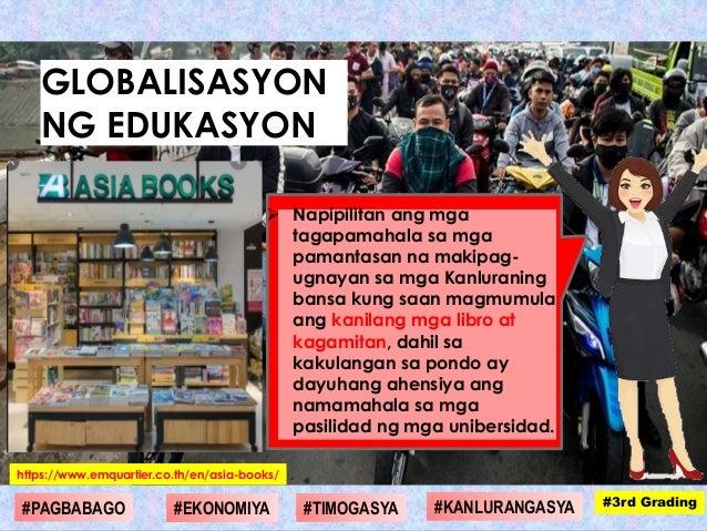 Napipilitan ang mga tagapamahala sa mga pamantasan na makipag- ugnayan sa mga Kanluraning bansa kung saan magmumula ang ...