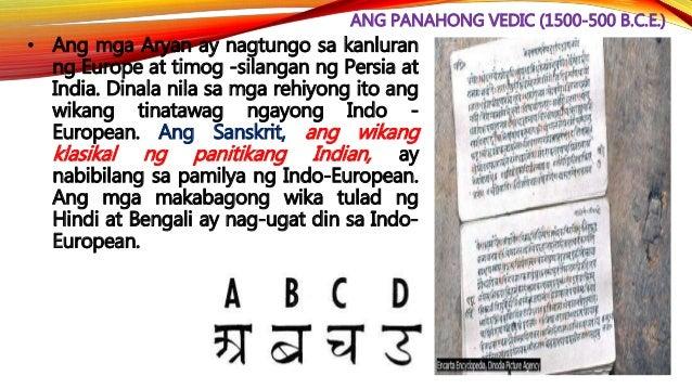ANG PANAHONG VEDIC (1500-500 B.C.E.) • Nang lumaon, nabuo ang tinatawag na sistemang caste sa India. Ang katagang ito ay u...
