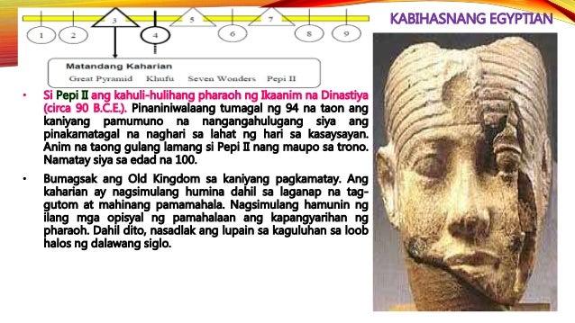 KABIHASNANG EGYPTIAN • Isa sa mga tanyag na pharaoh noong ika-14 na siglo B.C.E. ay si Amenophis IV o Akhenaton (1350-1334...