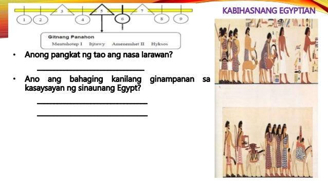 KABIHASNANG EGYPTIAN • Noong 332 B.C.E., sinakop ni Alexander The Great ang Egypt at ginawa itong bahagi ng kanyang Impery...