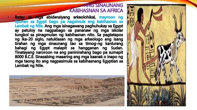 HEOGRAPIYA NG EGYPT • Sa Panahong Neolitiko, ang taunang pag-apaw ng Nile ay nagbigay-daan upang makapagtanim ang mga mags...