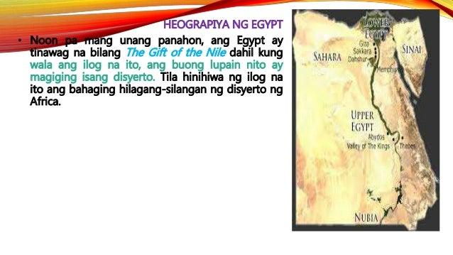 HEOGRAPIYA NG EGYPT • Upang maparami ang kanilang maaaring itanim bawat taon, ang mga sinaunang Egyptian ay gumagawa ng mg...