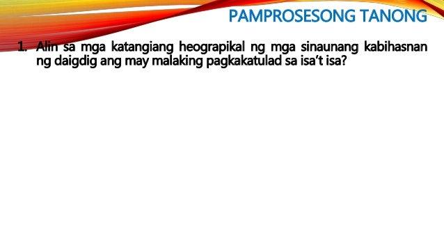 PAKSA: Mga Sinaunang Kabihasnan sa Daigdig
