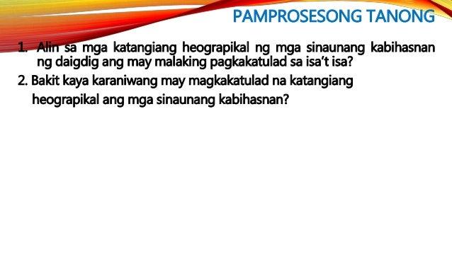 Sa itinatag na mga sinaunang kabihasnan sa daigdig, ang pangkat ng mga taong nanirahan at nagtatag ng mauunlad na pamayana...