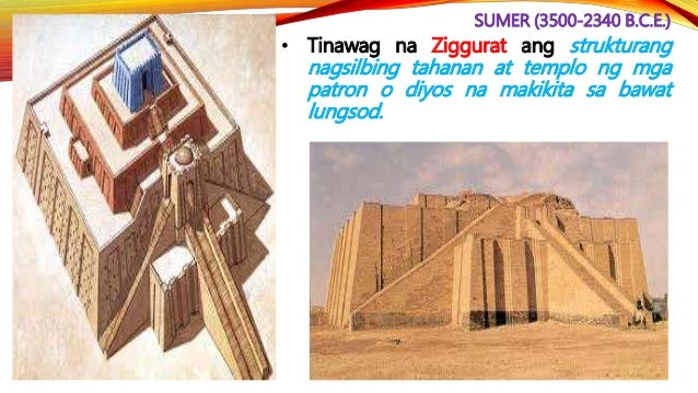 SUMER (3500-2340 B.C.E.) • Madalas ang tunggalian ng mga lungsod- estado tungkol sa lupa at tubig kaya hindi nakabuo ng is...