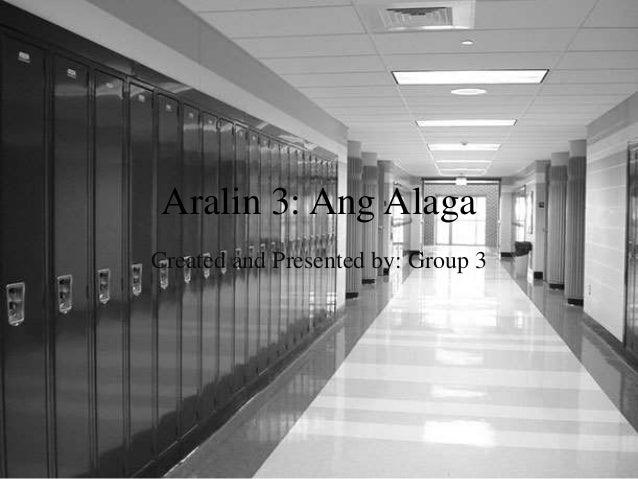 Aralin 3: Ang Alaga Created and Presented by: Group 3