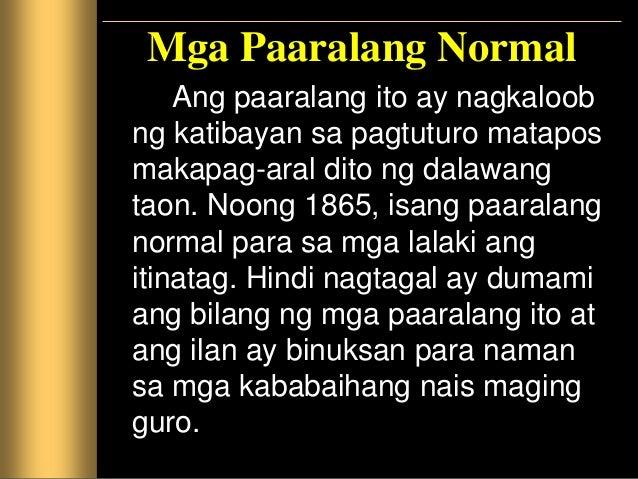 Mga Paaralang Bayan Taong 1896 nang itadhana ng batas ang pagbubukas ng mga paaralanng bayan na tinustusan ng pamahalaan. ...