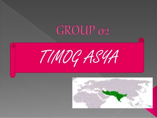 TIMOG ASYA