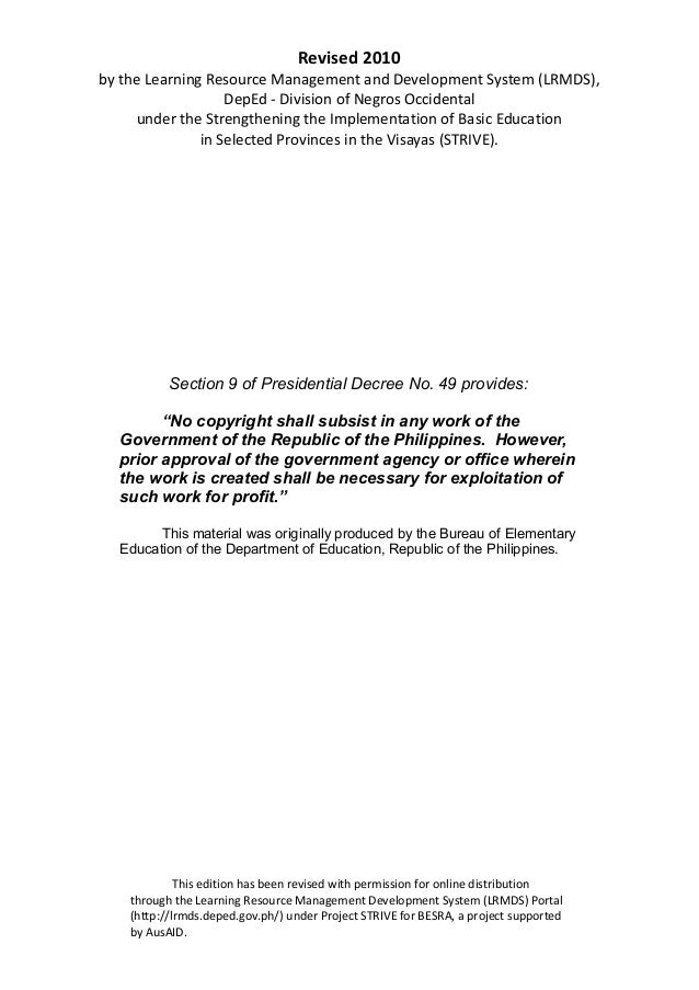 Revised 2010 by the Learning Resource Management and Development System (LRMDS), DepEd - Division of Negros Occidental und...