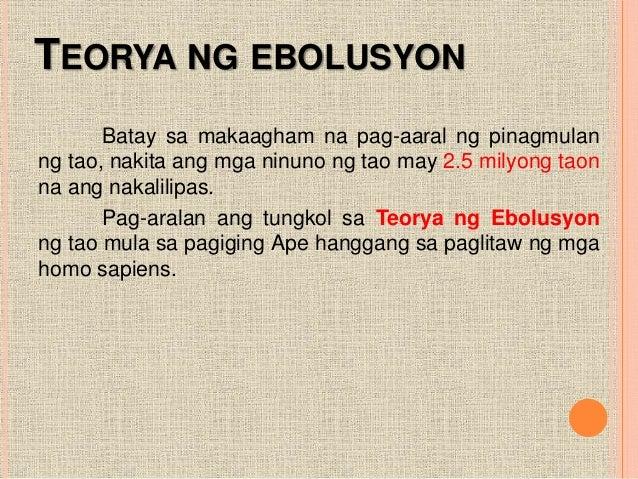 halimbawa ng teoryang ebolusyon Narito ang iba't ibang teorya ng wika sa tulong ng talahanayan halimbawa, ano'ng tunog ang nililikha natin kapag tayo'y nagbubuhat ng mabibigat na bagay.