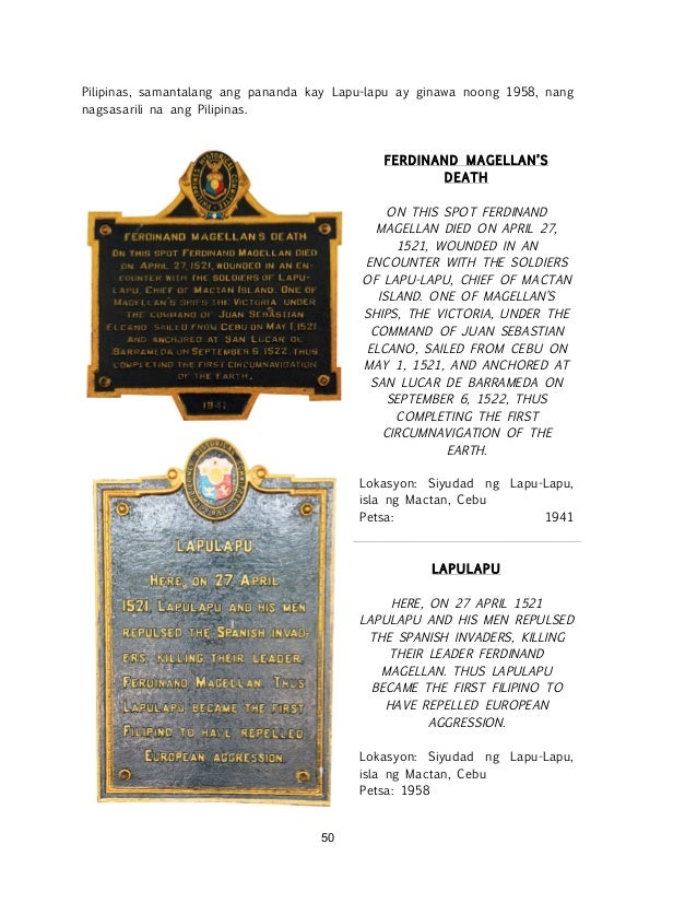 ! ! 50 Pilipinas, samantalang ang pananda kay Lapu-lapu ay ginawa noong 1958, nang nagsasarili na ang Pilipinas. FERDINAND...