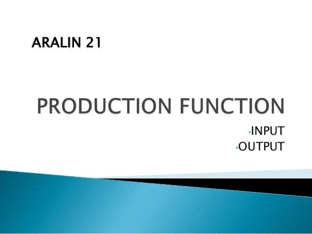 ARALIN 21             •INPUT            •OUTPUT