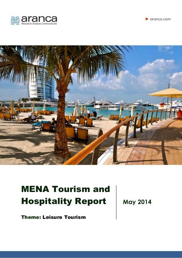 MENA Tourism and Hospitality Report Theme: Leisure Tourism May 2014 aranca.com