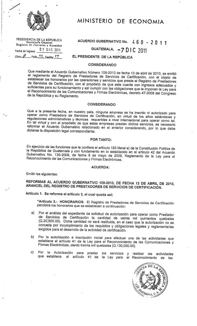 PRESIDENCIA DE LA REPUBLICA  MINISTERIO DE ECONOMIA.   ACUERDO GUBERNATIVO No.  l,  5 n - 2 o 1 1  GUATEMALA,  ¿7 D |  C 2...