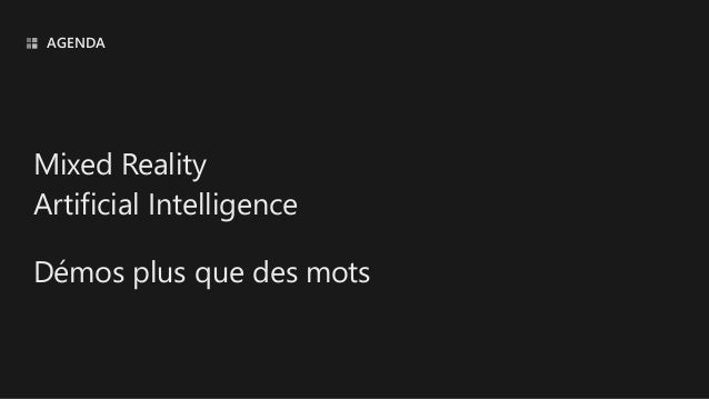 Mixed Reality & Artificial Intelligence with Hololens at Devoxx 2019 Slide 3