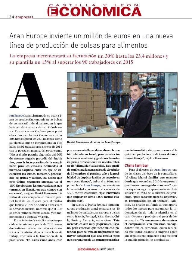 Aran Europe invierte un millón de euros en una nueva línea de producción de bolsas para alimentos La empresa incrementará ...