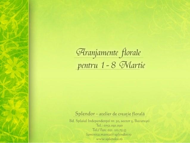 Aranjamente florale 1 8 martie