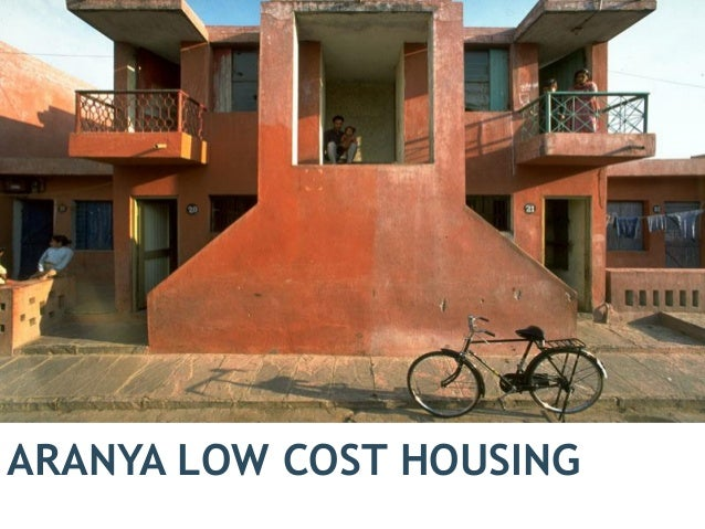 ARANYA LOW COST HOUSING 1