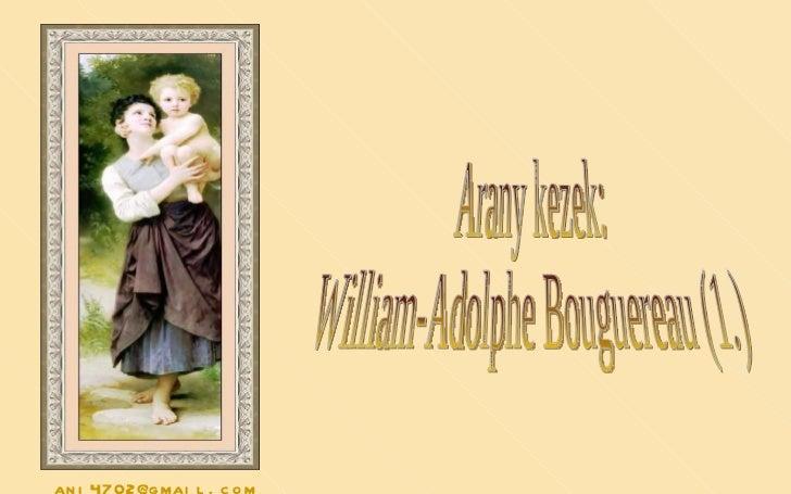 Arany kezek: William-Adolphe Bouguereau (1.) [email_address]