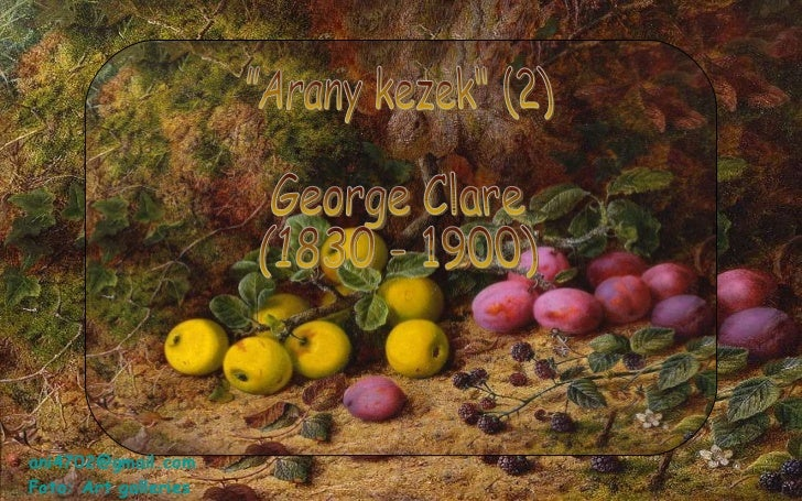 """Arany kezek"" (2) George Clare (1830 - 1900) [email_address] Foto: Art galleries"
