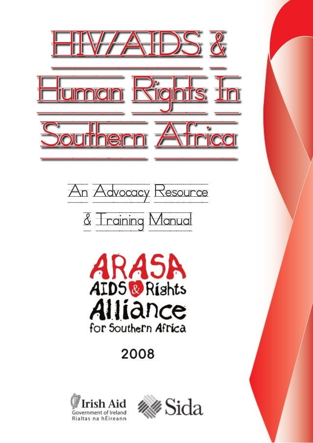 2008 HIV/AIDS & Human Rights In Southern Africa An Advocacy Resource & Training Manual