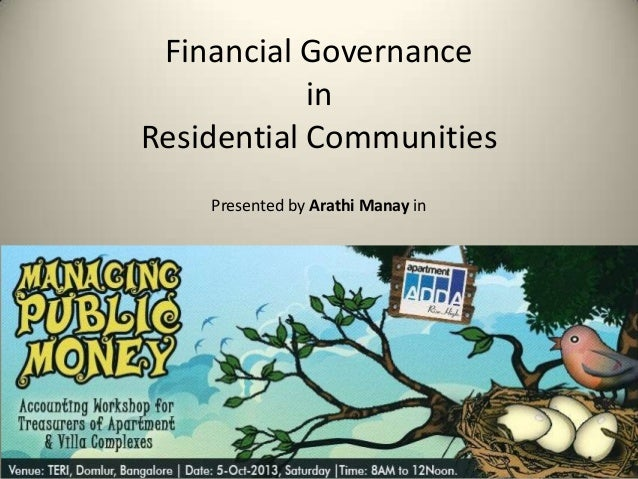 Financial Governance in Residential Communities Presented by Arathi Manay in