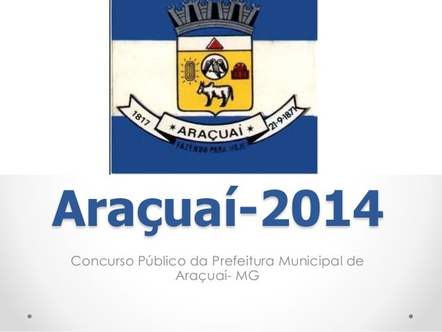Araçuaí-2014  Concurso Público da Prefeitura Municipal de  Araçuaí- MG